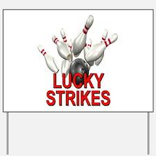 Lucky Strikes Yard Sign