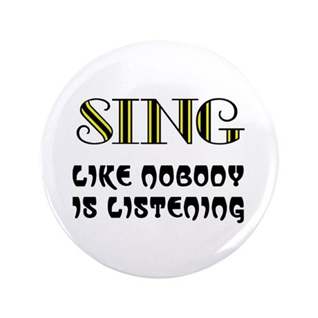 """LOVE TO SING 3.5"""" Button"""