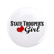 "State Trooper's Girl 3.5"" Button"