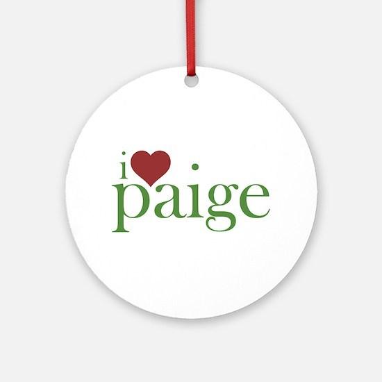 I Heart Paige Round Ornament
