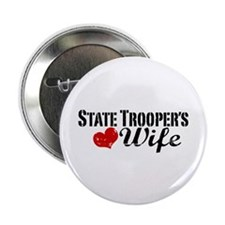 "State Trooper's Wife 2.25"" Button"