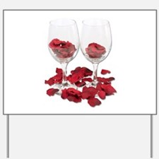 Wine Glass Rose Pedals Yard Sign