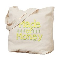Made of Money Tote Bag
