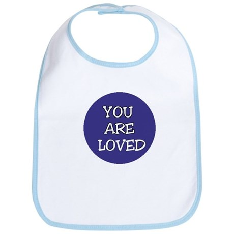 You Are Loved Bib