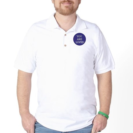 You Are Loved Golf Shirt