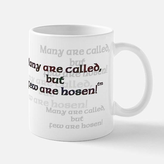 LOL Few are Hosen Mug