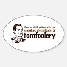 Tomfoolery Decal