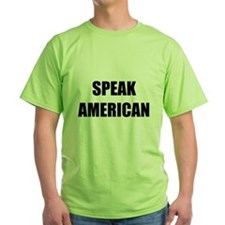 Speak American T-Shirt