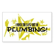 I ROCK THE S#%! - PLUMBING Decal