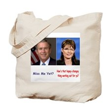 Bush - Palin Tote Bag