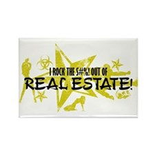 I ROCK THE S#%! - REAL ESTATE Rectangle Magnet