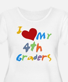 I Love My 4th Graders T-Shirt