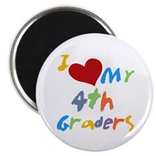 "I Love My 4th Graders 2.25"" Magnet (10 pack)"