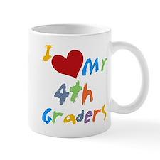 I Love My 4th Graders Mug