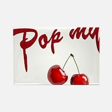 Pop My Cherry Rectangle Magnet