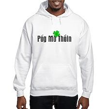 Pog Mo Thoin Text Hoodie