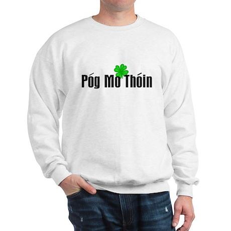 Pog Mo Thoin Text Sweatshirt