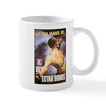 Let Em Have It Mug