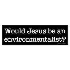 Environmentalist Bumper