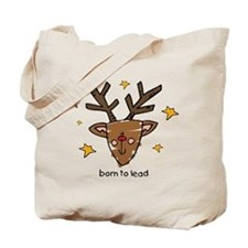 Born To Lead Reindeer Tote Bag