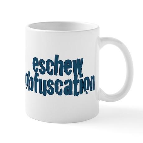 Eschew Obfuscation Mug