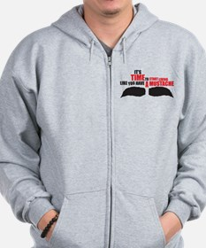 Like You Have A Mustache Zip Hoodie