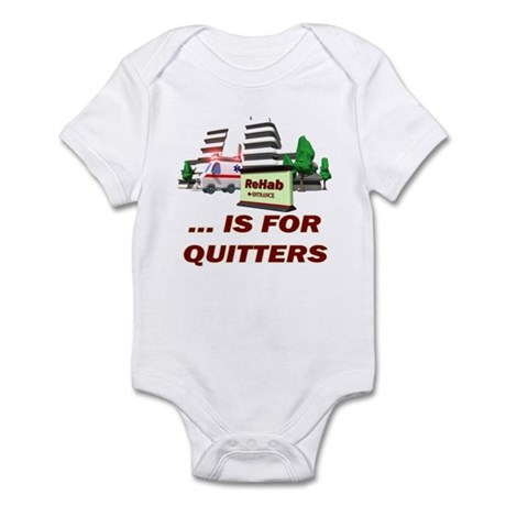 Rehab For Quitters Infant Bodysuit
