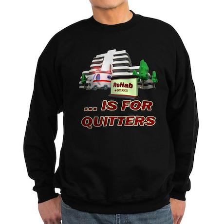 Rehab For Quitters Sweatshirt (dark)