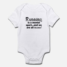 Running is a mental sport Infant Bodysuit