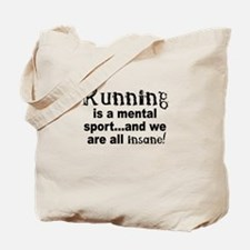 Running is a mental sport Tote Bag