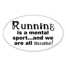 Running is a mental sport Decal