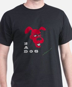 Bad dog in black T-Shirt