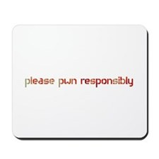 please pwn responsibly - Mousepad