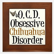 Obsessive Chihuahua Disorder Framed Tile