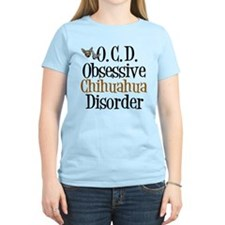Obsessive Chihuahua Disorder T-Shirt