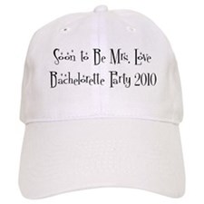 Soon to Be Mrs. Love Bachelorette Party 2010 Baseball Cap