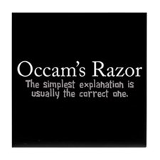 Occam's Razor Tile Coaster
