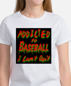 Addicted To Baseball I Can't Tee