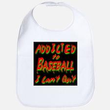 Addicted To Baseball I Can't Bib