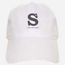 """I Shot the Serif"" Baseball Baseball Cap"