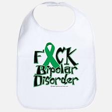 Fuck Bipolar Disorder Bib