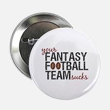 """Funny Fantasy Football 2.25"""" Button"""