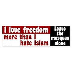 I love freedom more than I hate Islam sticker