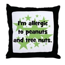 I am allergic to Peanuts & Tr Throw Pillow