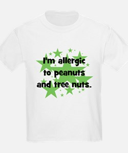 I am allergic to Peanuts & Tr T-Shirt