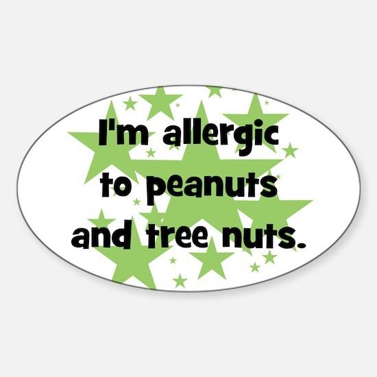 I am allergic to Peanuts & Tr Sticker (Oval)