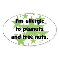 I am allergic to Peanuts & Tr Stickers