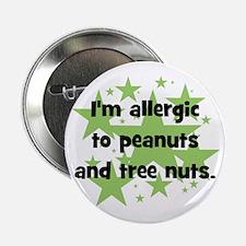 "I am allergic to Peanuts & Tr 2.25"" Butto"