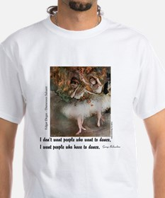 Have to Dance Shirt