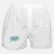 first they came - bubble Boxer Shorts